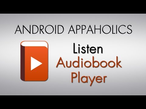 Android Appaholics (Listen Audiobook Player)