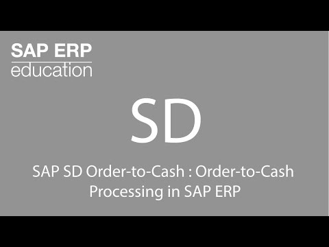SAP SD Order-to-Cash : Order-to-Cash  Processing in SAP ERP