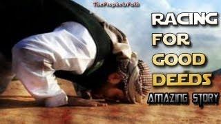 Racing For Good Deeds - Amazing Story ᴴᴰ