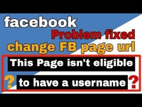 How to Change Facebook Page Username and URL 2018
