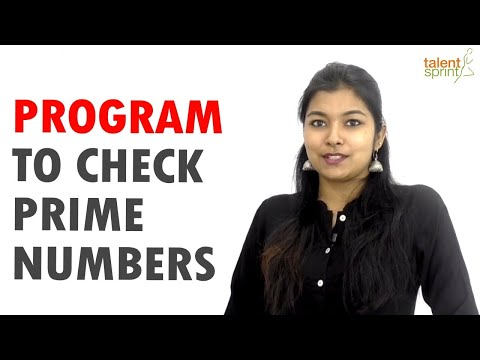 Program to Check Whether a Number is Prime or Not | TalentSprint