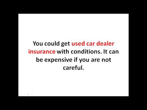 Used Car Dealer Insurance for Beginner - Used Car Dealer Insurance Cost