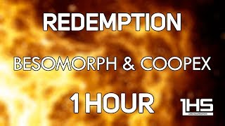 Besomorph & Coopex - Redemption (ft. Riell) | [1 Hour Version]