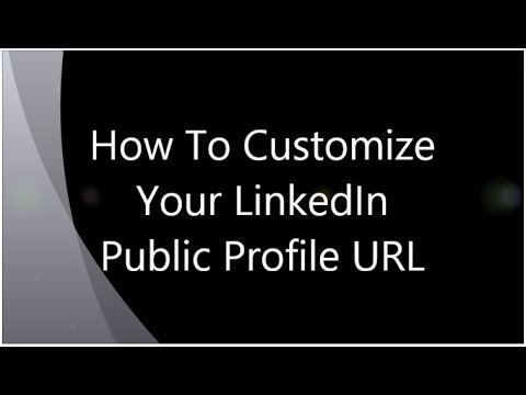 How To Customize Your LinkedIn Public Profile URL[HD]