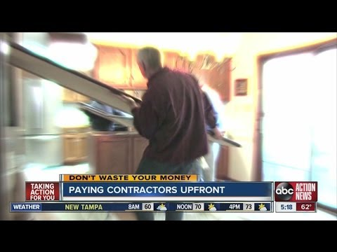 Don't Waste Your Money: Paying contractors up front