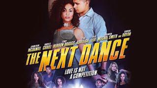 The Next Dance (2014)   Full Movie   Tiara Ashleigh   Tatiana Bascope   Jordan Bobbitt