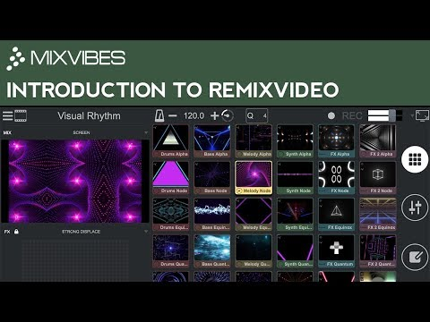 An Introduction to Mixvibes Remixvideo