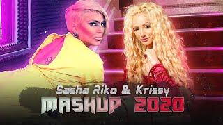 Sasha Riko & Krissy - Mashup, 2020