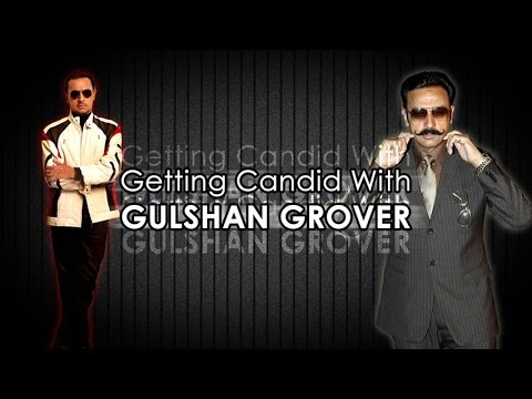 Getting Candid With Gulshan Grover
