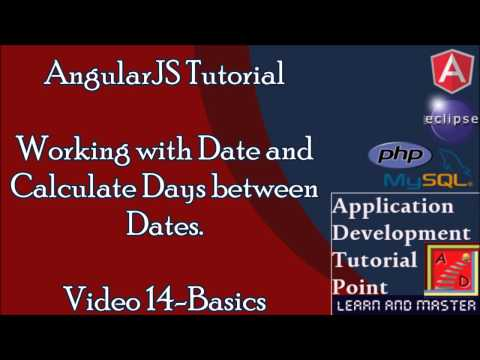 AngularJS Tutorial(Basics).Video14.Working with dates. Calculate date difference between two dates.