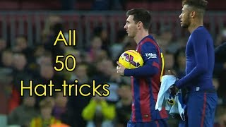 Lionel Messi ● All 50 Hat-tricks ● With Commentaries