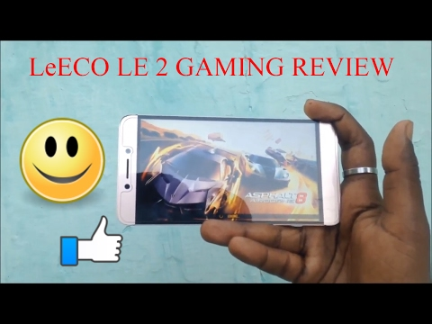 LeEco le 2 gaming review and performance test
