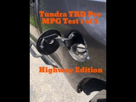 2016 Toyota Tundra TRD Pro MPG Test 1 of 3 (Highway Edition)