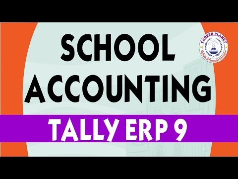 School Accounting in Tally ERP 9 Part-100  Learn Tally ERP 9 Accounting