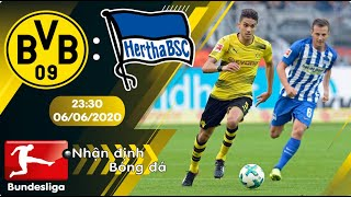 Nhận định, soi kèo Dortmund vs Hertha Berlin 23h30 ngày 06/06 - vòng 30 - Bundesliga 2019/2020