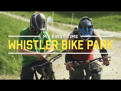 My First Time At The Whistler Bike Park