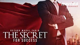 The Secret for Success - (Motivational Reminder)