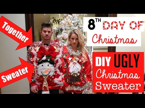DIY Easy Ugly Christmas Sweaters! | TOGETHER Sweater | 8th Day of Christmas 2015