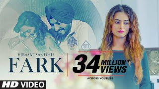 Fark: Virasat Sandhu (Full Song) Sukh Brar | Jaggi Jaurkian | Latest Punjabi Songs 2019