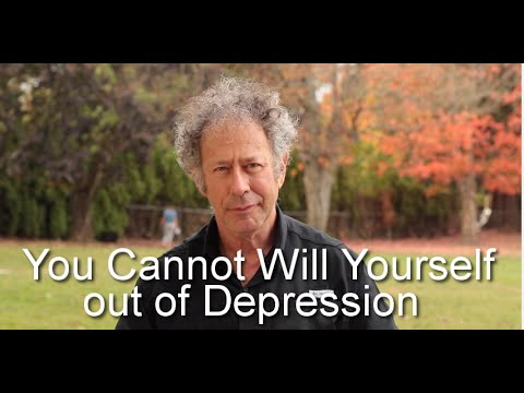 You Cannot Will Yourself out of a Depression