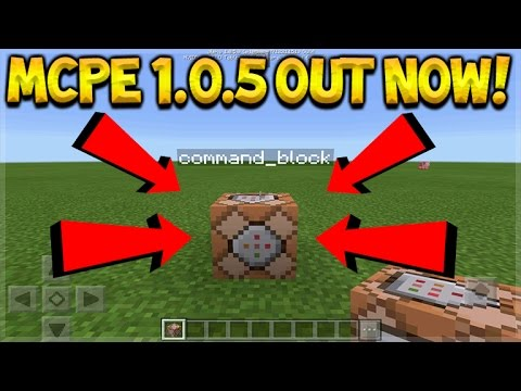 Minecraft Pocket Edition - NEW 1.0.5 Update OUT NOW COMMAND BLOCKS ADDED (Pocket Edition)