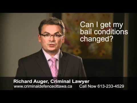 Can I Get my Bail Conditions Changed - Legal Advice From a Top Ottawa Criminal Lawyer