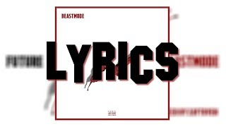 Future ft. Young Scotter - DOH DOH (Lyrics)