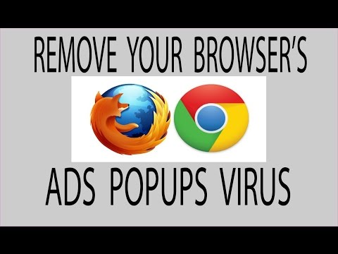 How to remove ads popups and virus from browser Chrome | Mozilla Firefox | Internet Explorer 2018