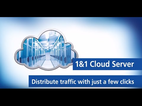 1&1 Cloud Server – Distribute traffic with just a few clicks