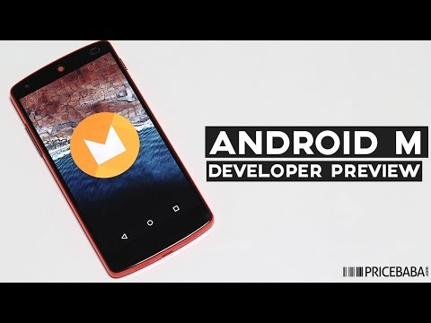 Android M Developer Preview - First Look (India)