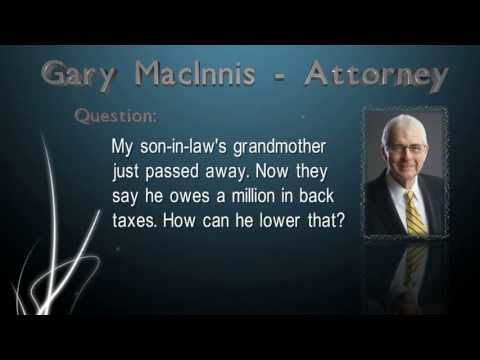 Is my son in law responsible for his grandmother's back tax liability?