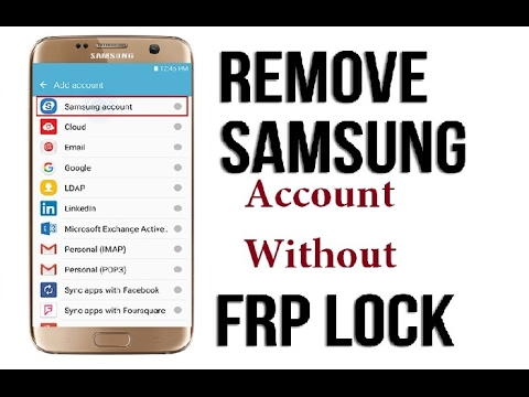 how to remove samsung account without password on any version
