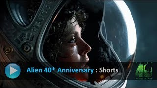 ALIEN 40th Anniversary :  SHORTS