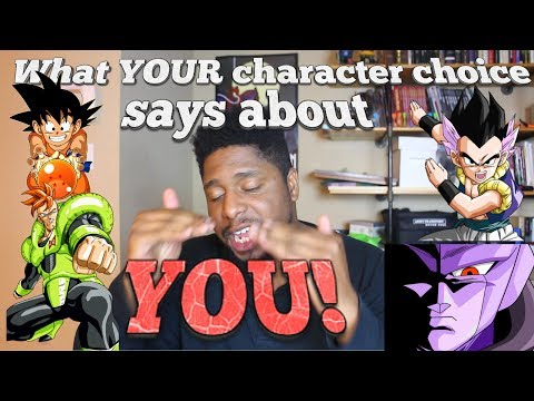 What YOUR character choice says about YOU! [Dragon ball FighterZ] [Part 01]