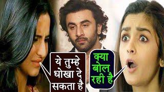 Katrina Kaif feels Ranbir Kapoor will Cheat on Alia Bhatt; Here