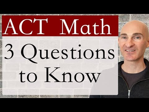 ACT Math 3 Questions to Know