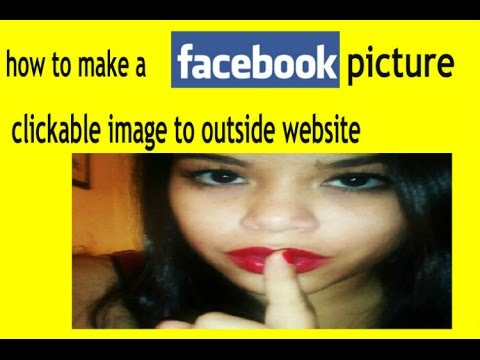 how to make a facebook picture clickable to a outside website
