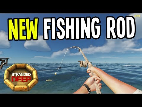 NEW UPDATE! FISHING ROD and DIARRHEA!! - Stranded Deep Gameplay Playthrough - Episode 5