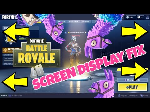 Screen Position Display Problem Fortnite Fix