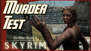 Skyrim - The Murder Test [#04]
