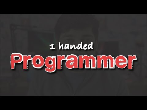 Story of 1 handed Programmer