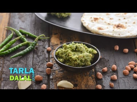 मिरचीचा ठेचा (Green Chilli Thecha, Hirvi Mirchi Cha Thecha) by Tarla Dalal