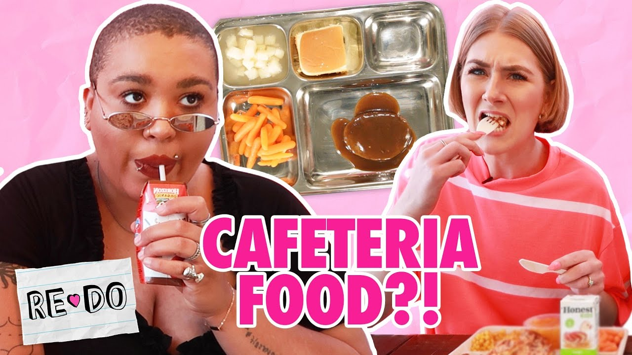 We Ate High School Lunches For A Week • Re-Do
