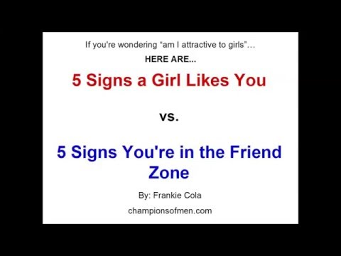 5 Surefire Signs You're in the Friend Zone... and How to Know if a Girl Likes You