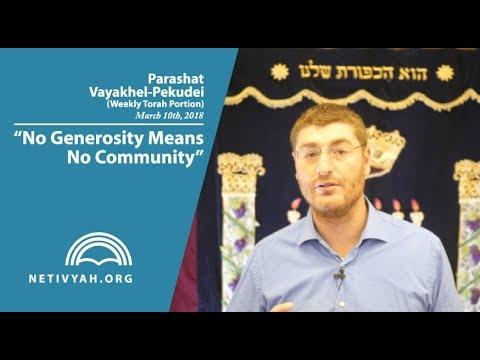 Parashat Vayakhel-Pekudei: No Generosity Means No Community