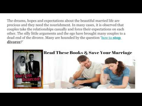 Things which will help you to stop the divorce | dontgetdivorced