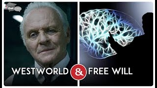 Psychoanalyzing WestWorld: Does Free Will Even Exist?