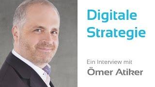 Digitale Strategie Für Unternehmen - Ömer Atiker