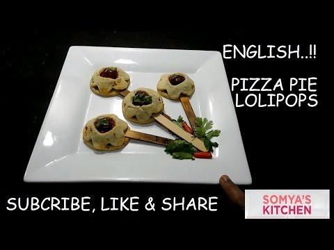 (ENGLISH) Pizza Pie Lollipops Recipe/party Snacks/vegetarian snacks recipe/delicious cuisine#11