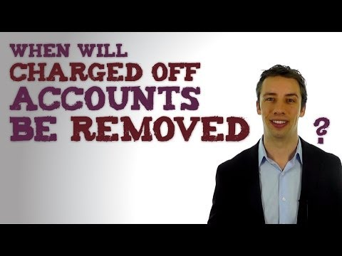 When Will Charged Off Accounts Be Removed From Credit Reports?
